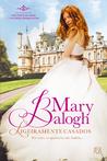 Ligeiramente Casados (Bedwyn Saga, #1)