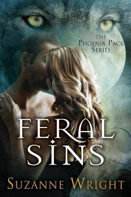 Feral Sins (The Phoenix Pack, #1)