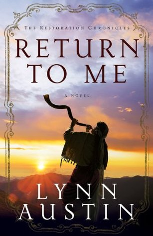 Return to Me by Lynn Austin