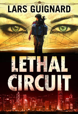Lethal Circuit (Michael Chase, #1)