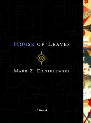 Book Review – House of Leaves by Mark Z. Danielewski