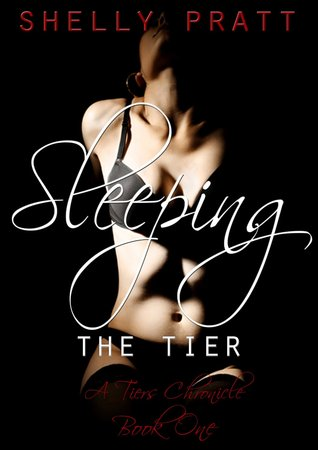 Sleeping the Tier (Tiers Chronicles, #1)