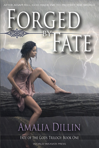 Forged by Fate by Amalia Dillin