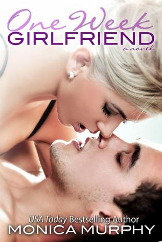 One Week Girlfriend (One Week Girlfriend Quartet, #1)