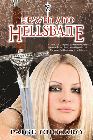 Heaven and Hellsbane (A Hellsbane Novel)