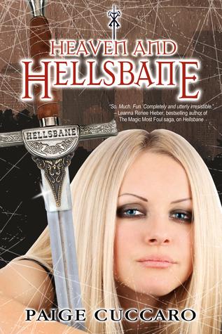 Heaven and Hellsbane (A Hellsbane Novel)