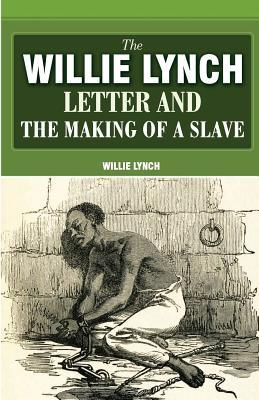 willie lynch letter pdf the willie lynch letter and the of a by 25659 | 5973480
