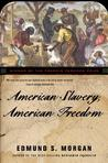 American Slavery, American Freedom by Edmund Sears Morgan
