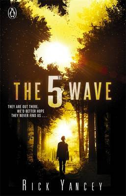 The 5th Wave (The Fifth Wave, #1)
