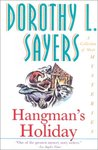 Hangman's Holiday: A Collection of Short Mysteries (Lord Peter Wimsey Mysteries, #9)