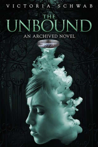 The Unbound (The Archived, #2)