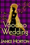 Voodoo Wedding (Voodoo Romance, #2)