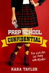 Prep School Confidential (Prep School Confidential, #1)