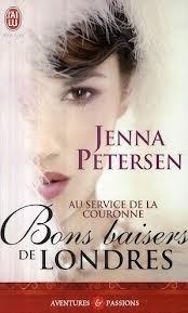Au service de la Couronne - Tome 1 : Bons baisers de Londres de Jenna Petersen 17452032