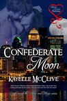 Confederate Moon (Moon & Magic, #1)