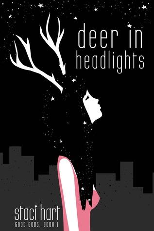 Deer in Headlights (Good Gods, #1)