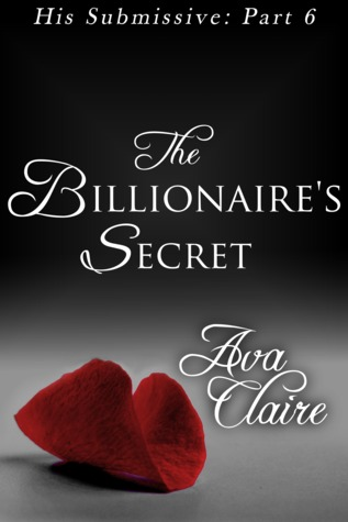 http://www.amazon.com/Billionaires-Secret-His-Submissive-Part-ebook/dp/B00BNGXPBQ/