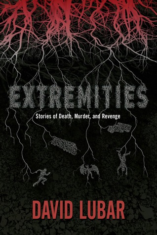 Book Review: Extremities: Stories of Death, Murder, and Revenge