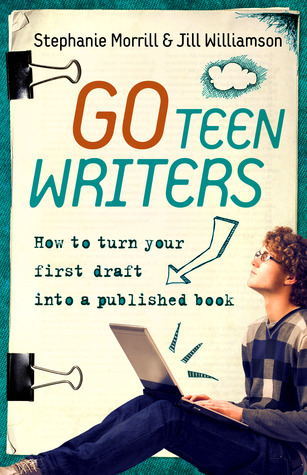 Go Teen Writers by Stephanie Morrill