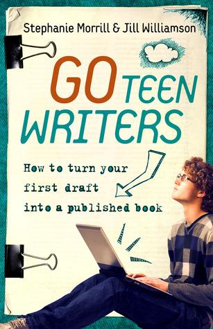 Go Teen Writers by Stephanie Morrill