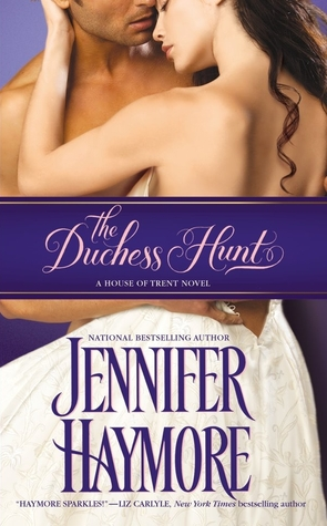 The Duchess Hunt (House of Trent, #1)