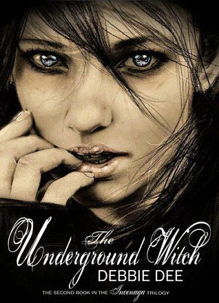 The Underground Witch (Incenaga, #2)