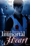 Immortal Heart (Few are Angels #0.5)