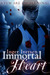 Immortal Heart (Few Are Ang...