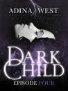Dark Child Episode 4