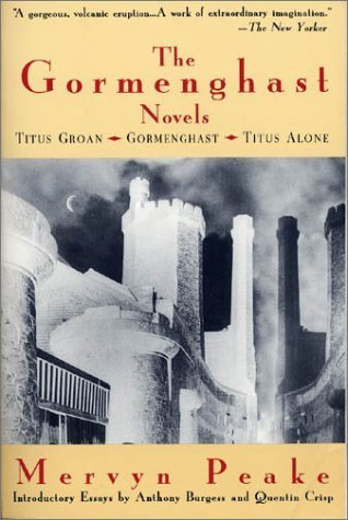 The Gormenghast Novels (Gormenghast, #1-3)