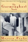 The Gormenghast Novels by Mervyn Peake