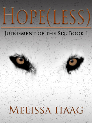 Hope(less) (Judgement of the Six, #1)