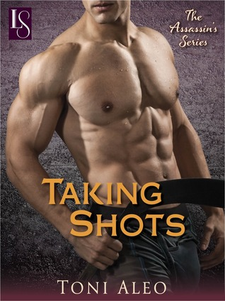Taking Shots (Assassins, #1)