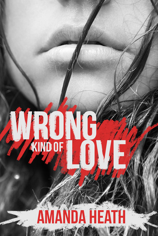 Wrong Kind of Love (Young Love, #2)