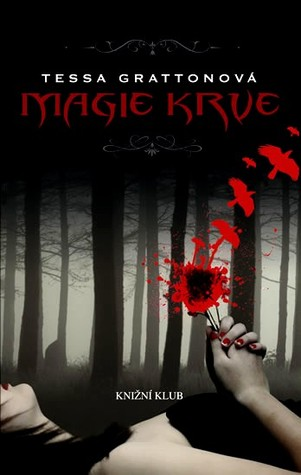 Magie krve (The Blood Journals, #1)