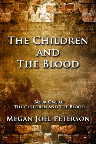 The Children and the Blood (The Children and The Blood #1)