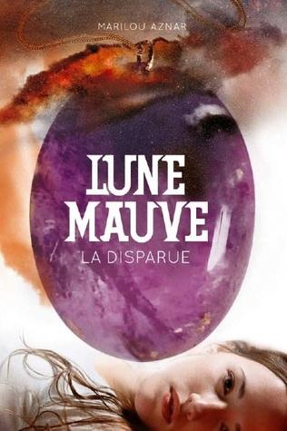 La Disparue (Lune Mauve, #1)