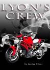 Lyon's Crew by Jordan Silver
