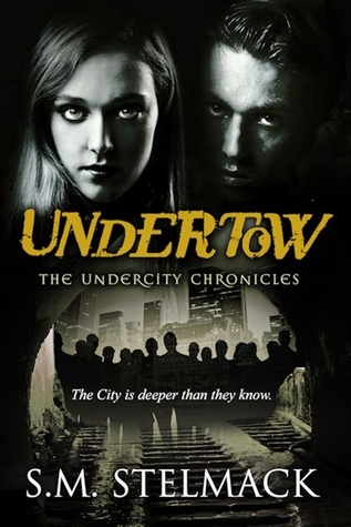 Review: Undertow by SM Stelmack