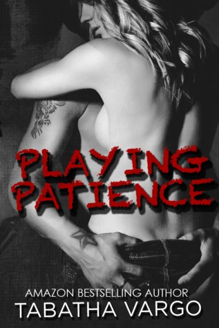 Playing Patience (Blow Hole Boys, #1)