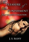 The Pleasure of His Punishment: The Complete Collection (The Pleasure Of His Punishment​ #1-10)