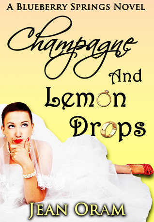 Champagne and Lemon Drops (Blueberry Springs #1)