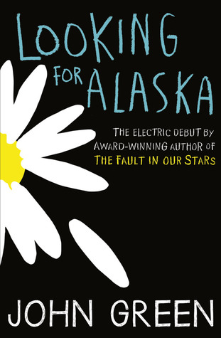 book review looking for alaska by john green why a not