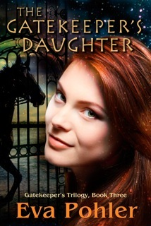 The Gatekeeper's Daughter (Gatekeeper's Trilogy, #3)  - Eva Pohler