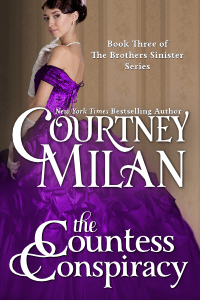 A dark haired white lady dressed in purple evening dress is facing the left wth her silhouette and back showing. Her head is tiled slightly to the camera and her gloved right hand is touching her chin. Author: Courtney Milan. Title: The Countess Conspiracy. Book three of the Brothers Sinister series.