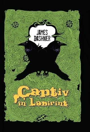 Captiv in labirint (Captiv in labirint, #1)