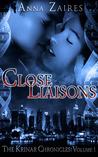 Close Liaisons (The Krinar Chronicles #1)