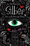 Silber - Das erste Buch der Träume (Silber, #1)