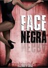 Face Negra