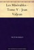 Les Misérables - Tome V - Jean Valjean